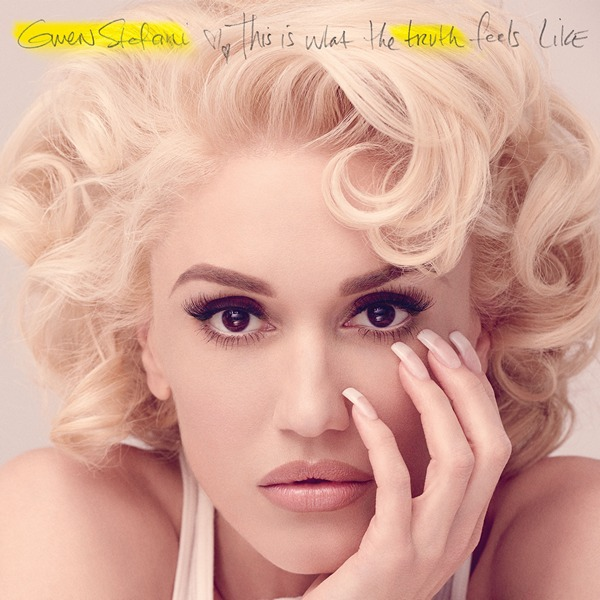 Gwen Stefani - This Is What the Truth Feels Like [Deluxe] (2016) FLAC | 24-bit скачать торрент