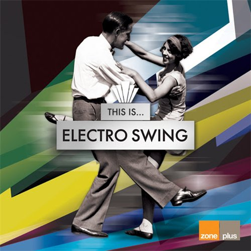 Guido Spumante, Pepe Spumante & Junior Di Luca - This Is... Electro Swing (2016) MP3 скачать торрент