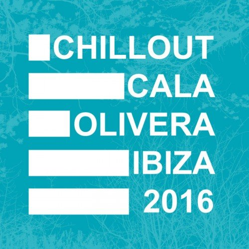 VA - Chillout Cala Olivera Ibiza (2016) MP3 скачать торрент