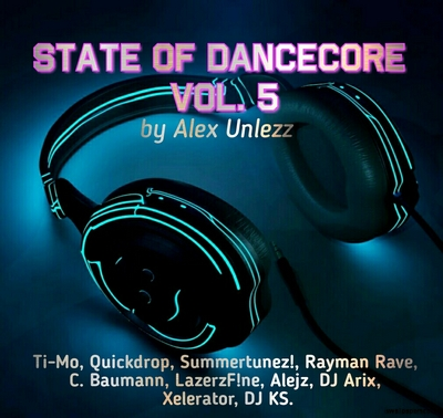 Alex Unlezz - State Of Dancecore Vol. 5 (2018) MP3 скачать торрент