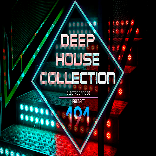 VA - Deep House Collection Vol.191 (2018) MP3 скачать торрент