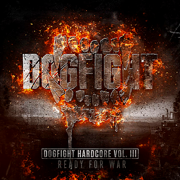 VA - Dogfight Hardcore Vol III: Ready For War! [2CD] (2018) MP3 скачать торрент