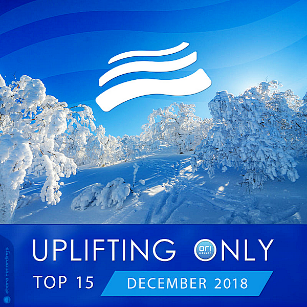 VA - Uplifting Only Top 15: December (2018) MP3 скачать торрент