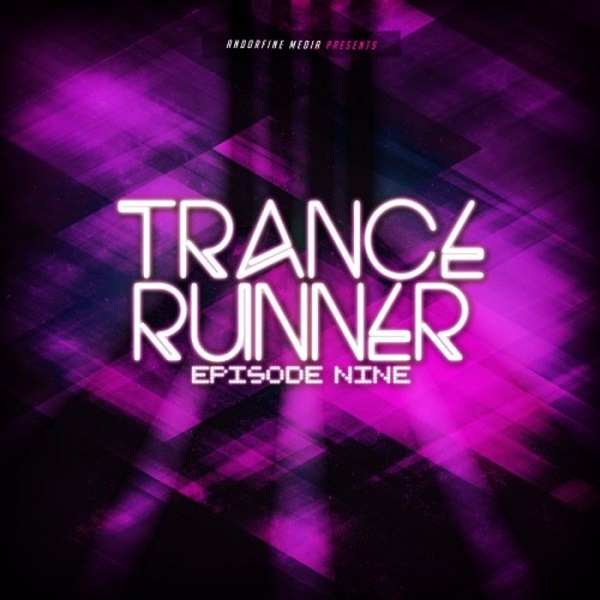 VA - Trance Runner - Episode Nine (2018) MP3 скачать торрент