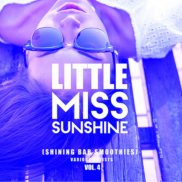 VA - Little Miss Sunshine Vol.4 [Shining Bar Smoothies] (2019) MP3 скачать торрент
