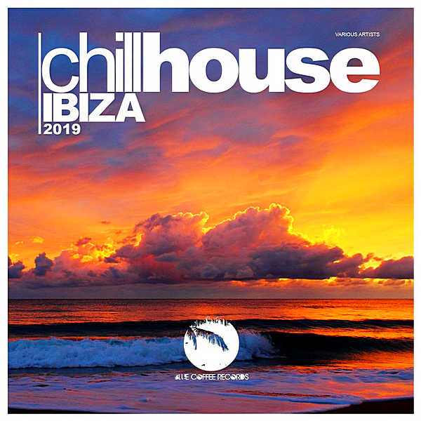 VA - Chill House Ibiza [Blue Coffee Records] (2019) MP3 скачать торрент