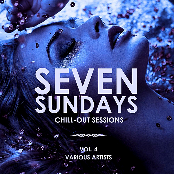 VA - Seven Sundays [Chill Out Sessions] Vol.4 (2019) MP3 скачать торрент