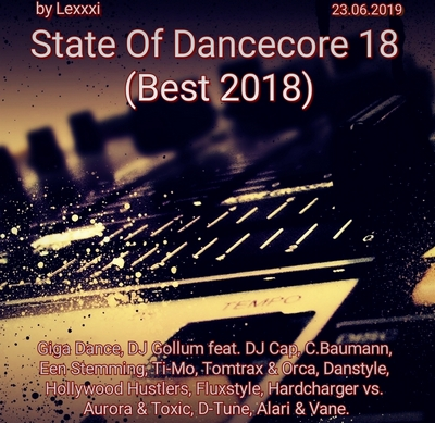 VA - State Of Dancecore 18 [Best 2018] (2019) MP3 скачать торрент