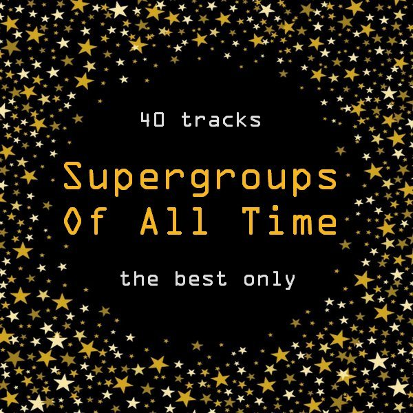 VA - Supergroups Of All Time [2CD] (2019) FLAC скачать торрент