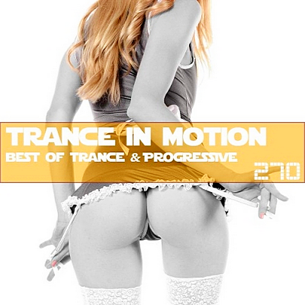 VA - Trance In Motion Vol.270 [Full Version] (2019) MP3 скачать торрент
