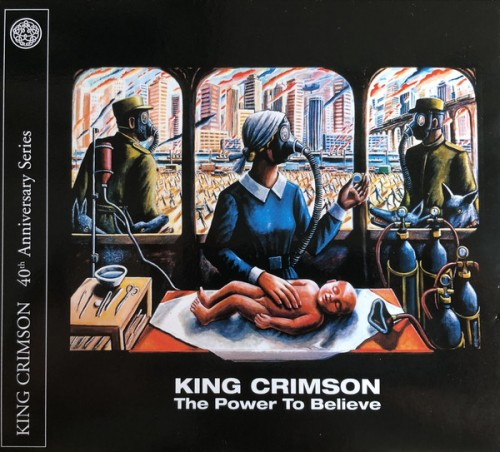 King Crimson - The Power To Believe: 40th Anniversary Series (2019) MP3 скачать торрент