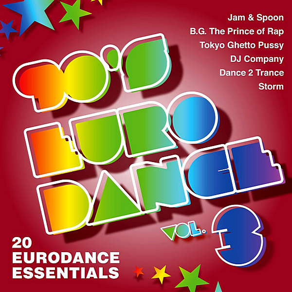 VA - 90's Eurodance Vol.3 [20 Eurodance Essentials] (2019) MP3 скачать торрент