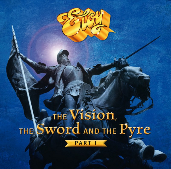 Eloy - The Vision, the Sword & The Pyre: Part 1 (2017) FLAC скачать торрент