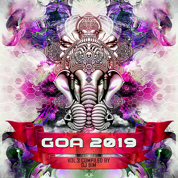 VA - Goa 2019 Vol.3 [Compiled by DJ BiM] (2019) MP3 скачать торрент