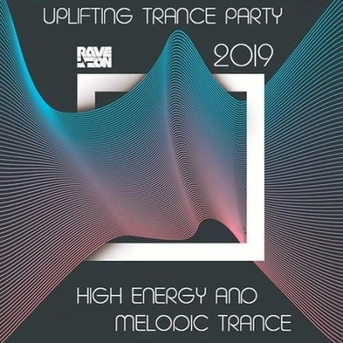 VA - High Energy Melodic Trance: Uplifting Trance Party 2019 (2019) MP3 скачать торрент