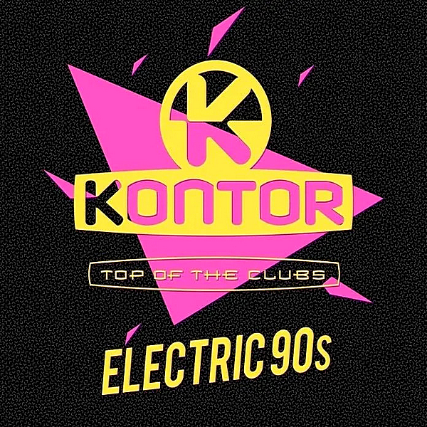 VA - Kontor Top Of The Clubs: Electric 90s (2019) MP3 скачать торрент