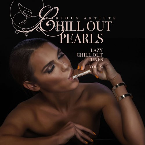 VA - Chill Out Pearls Vol. 2 [Lazy Chill Out Tunes] (2019) MP3 скачать торрент