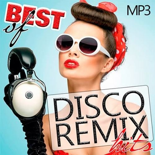 VA - Best Of Disco Remix Hits (2019) MP3 скачать торрент