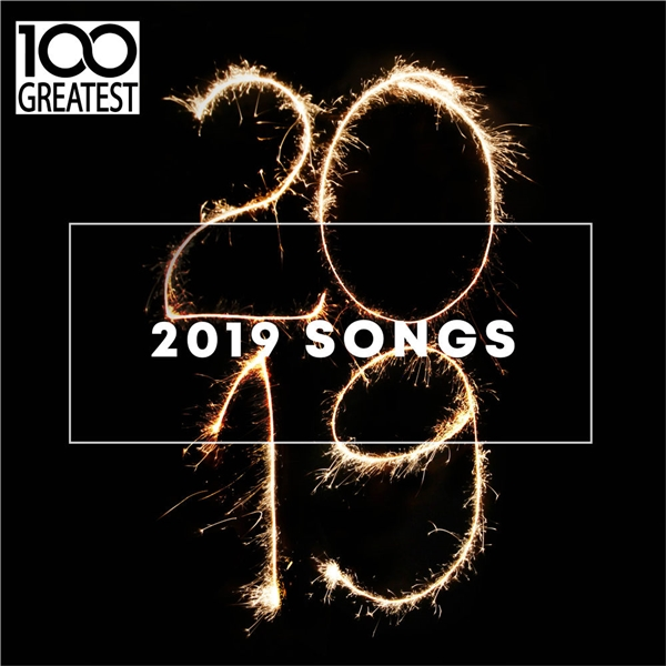 VA - 100 Greatest 2019 Songs [Best Songs of the Year] (2019) FLAC скачать торрент