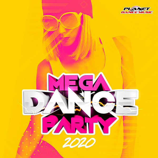 VA - Mega Dance Party 2020 [Planet Dance Music] (2019) MP3 скачать торрент
