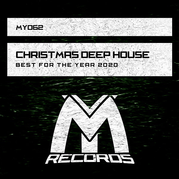 VA - Christmas Deep House: Best For The Year 2020 (2020) MP3 скачать торрент