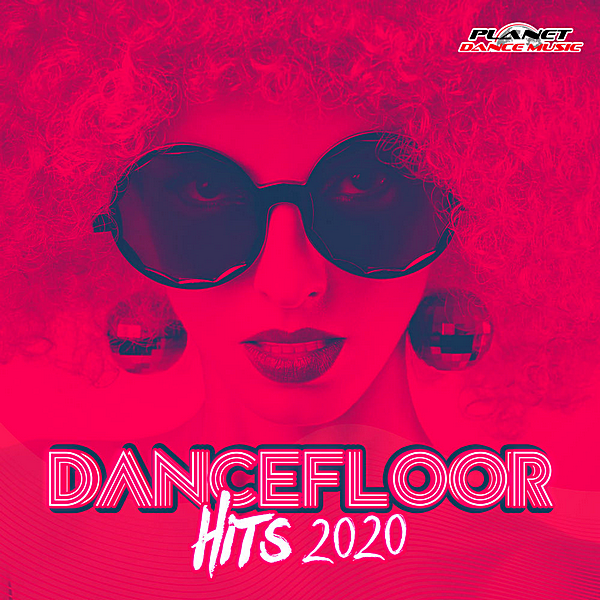 VA - Dancefloor Hits 2020 [Planet Dance Music] (2020) MP3 скачать торрент