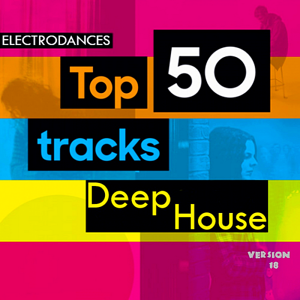 VA - Top50: Tracks Deep House Ver.18 (2020) MP3 скачать торрент