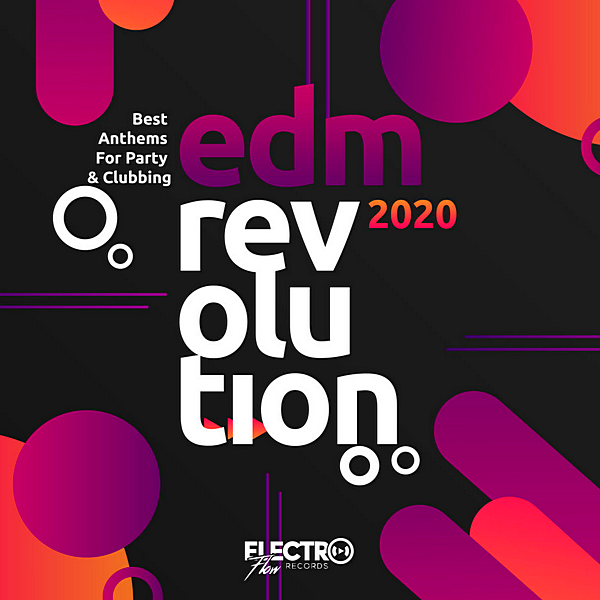VA - EDM Revolution 2020: Best Anthems For Party & Clubbing (2020) MP3 скачать торрент