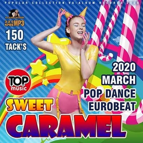 VA - Sweet Caramel: Pop Dance Eurobeat (2020) MP3 скачать торрент